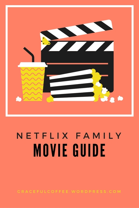 Netflix family movie guide