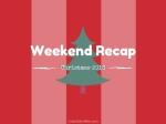 weekend-recap