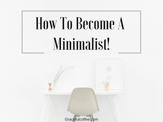 how-to-become-a-minimalist