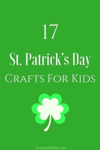 17 St Patricks Day Crafts For Kids Graceful Coffee